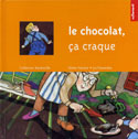 Couverture Le chocolat, ça craque — Collection Ratatouille