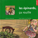 Couverture Les épinards, ça rouille — Collection Ratatouille